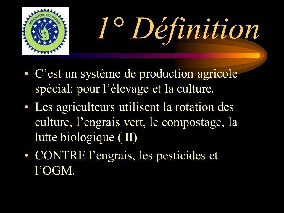 1° Définition Cest un système de production agricole spécial: pour lélevage et la culture.