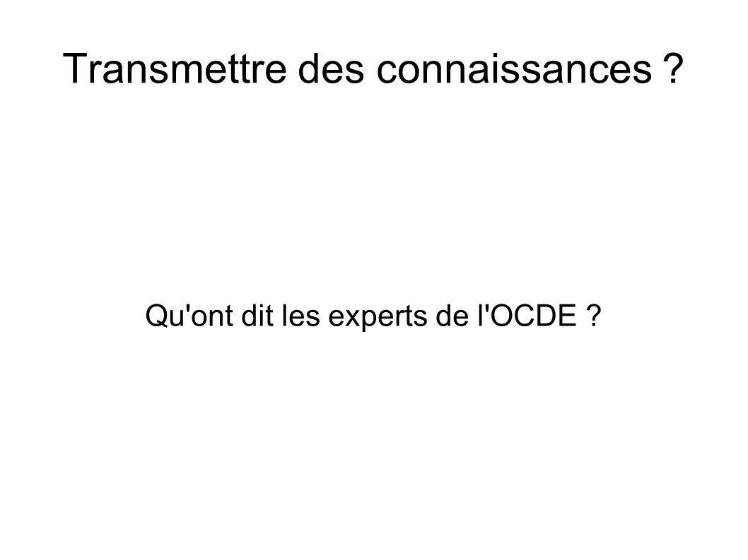 Transmettre des connaissances ? Qu'ont dit les experts de l'OCDE ?
