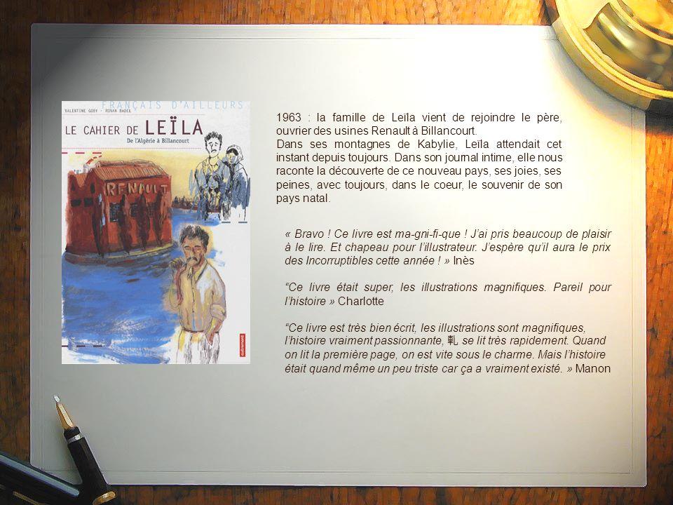 1963 : la famille de Leïla vient de rejoindre le père, ouvrier des usines Renault à Billancourt.