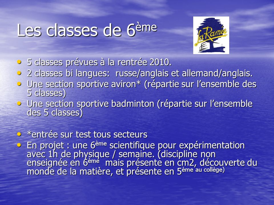 Les horaires en 6 ème Français : 4h30 (+1h daide 1semaine/2) Maths: 4h30 (+1h daide 1semaine/2) LV1: 4h (2x3h en bi langues.