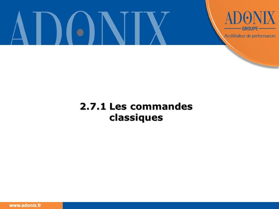 www.adonix.fr 2.7.1 Les commandes classiques