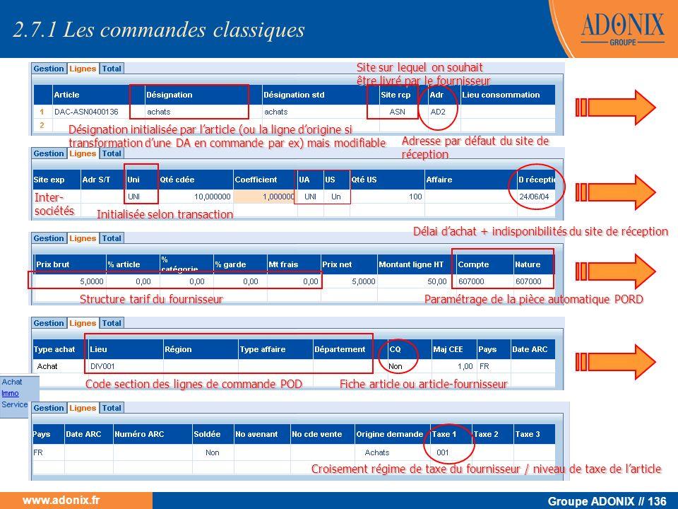 Groupe ADONIX // 136 www.adonix.fr Adresse par défaut du site de réception Structure tarif du fournisseur Fiche article ou article-fournisseur Croisem