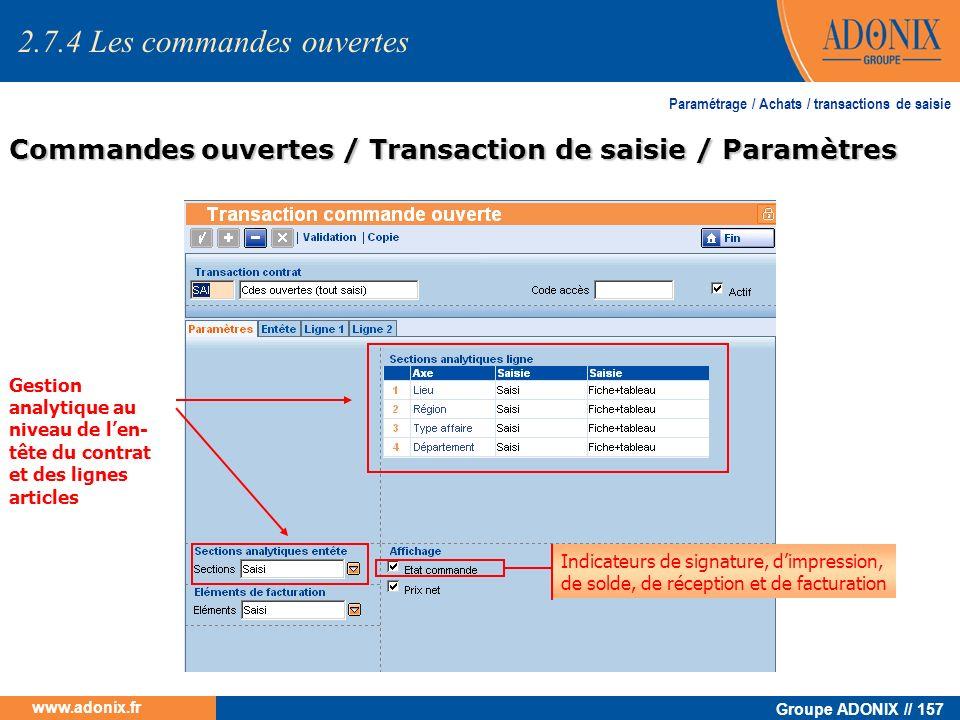 Groupe ADONIX // 157 www.adonix.fr Paramétrage / Achats / transactions de saisie Commandes ouvertes / Transaction de saisie / Paramètres Gestion analy