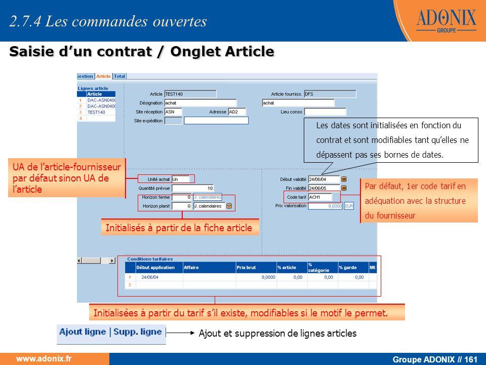 Groupe ADONIX // 161 www.adonix.fr Ajout et suppression de lignes articles UA de larticle-fournisseur par défaut sinon UA de larticle Initialisés à pa