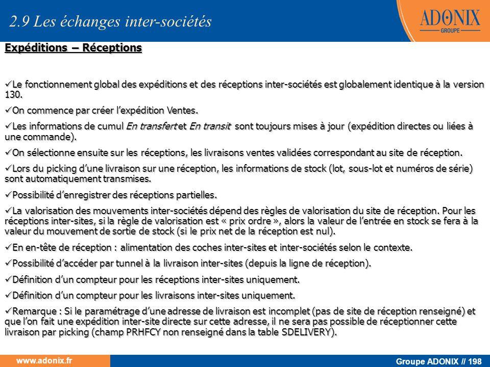 Groupe ADONIX // 198 www.adonix.fr Expéditions – Réceptions Le fonctionnement global des expéditions et des réceptions inter-sociétés est globalement