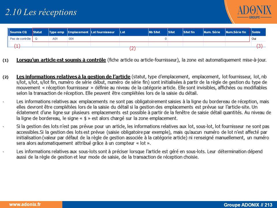 Groupe ADONIX // 213 www.adonix.fr (1) Lorsquun article est soumis à contrôle (fiche article ou article-fournisseur), la zone est automatiquement mise