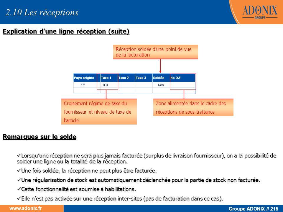Groupe ADONIX // 215 www.adonix.fr Croisement régime de taxe du fournisseur et niveau de taxe de larticle Zone alimentée dans le cadre des réceptions