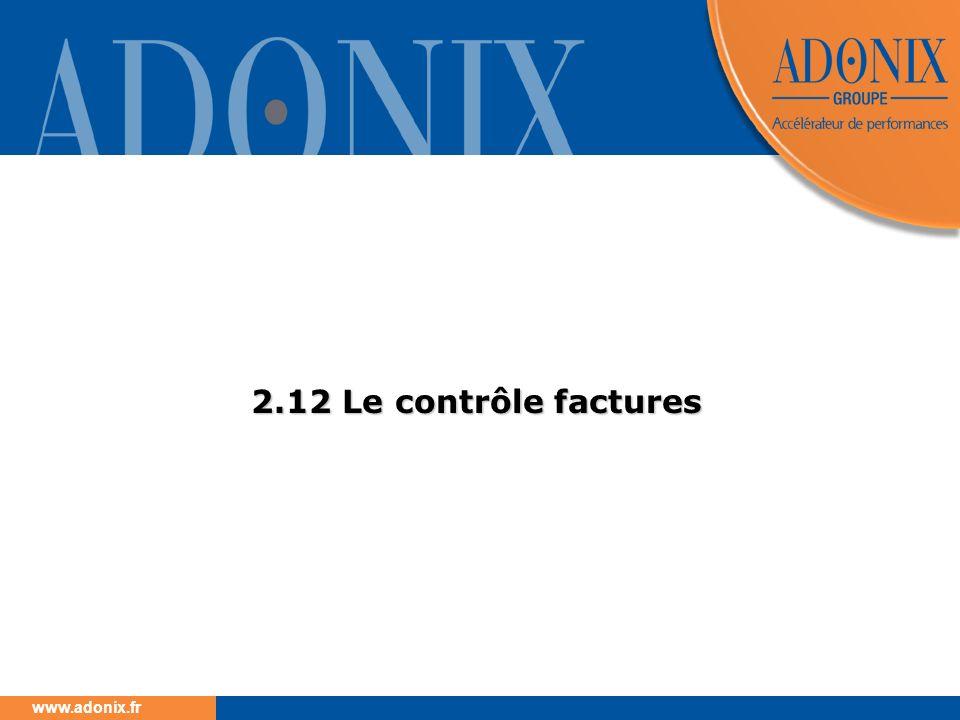 www.adonix.fr 2.12 Le contrôle factures