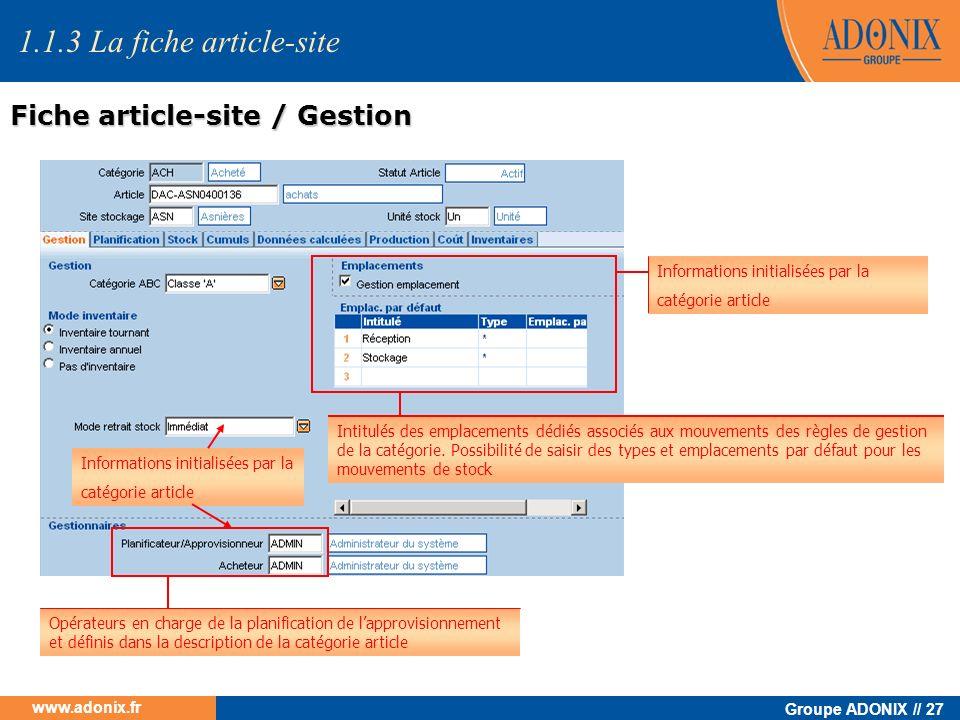 Groupe ADONIX // 27 www.adonix.fr Informations initialisées par la catégorie article Intitulés des emplacements dédiés associés aux mouvements des règ