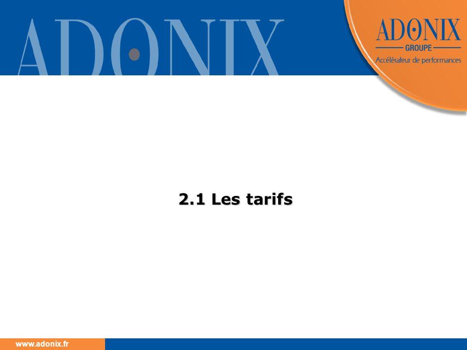 www.adonix.fr 2.1 Les tarifs