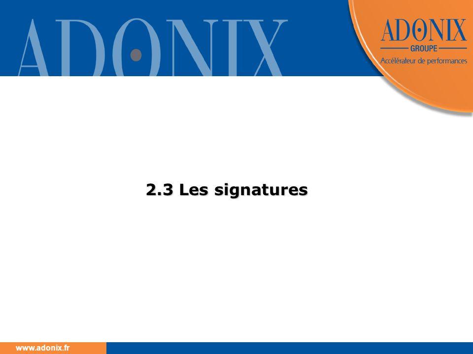 www.adonix.fr 2.3 Les signatures