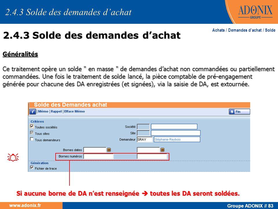 Groupe ADONIX // 83 www.adonix.fr Généralités Ce traitement opère un solde