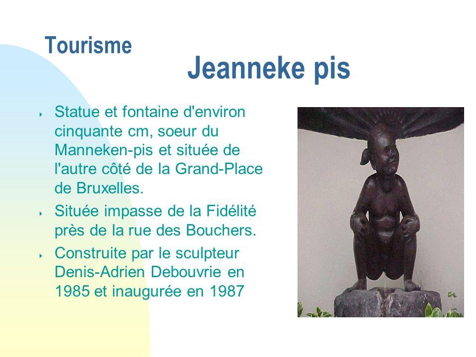 Tourisme Jeanneke pis Statue et fontaine d'environ cinquante cm, soeur du Manneken-pis et située de l'autre côté de la Grand-Place de Bruxelles. Situé
