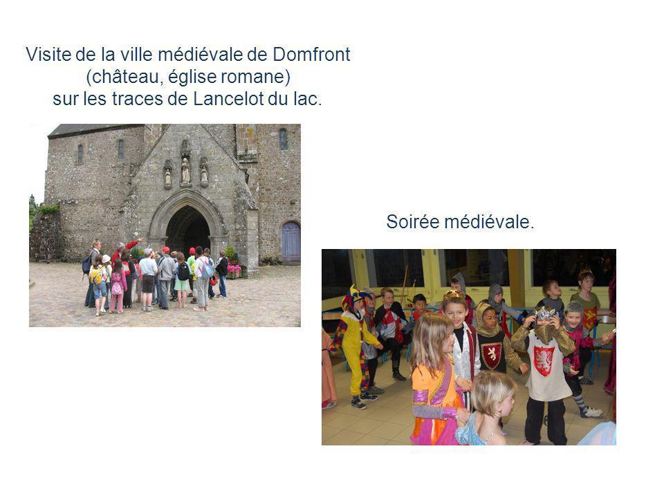 Visite de la ville médiévale de Domfront (château, église romane) sur les traces de Lancelot du lac. Soirée médiévale.