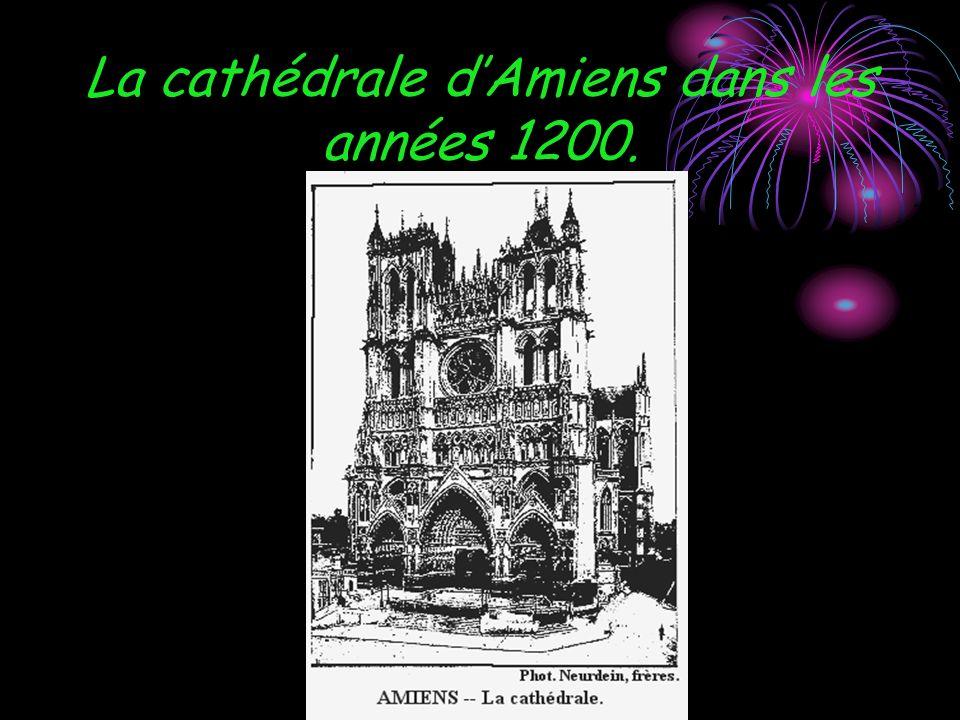 La cathédrale dAmiens dans les années 1200.