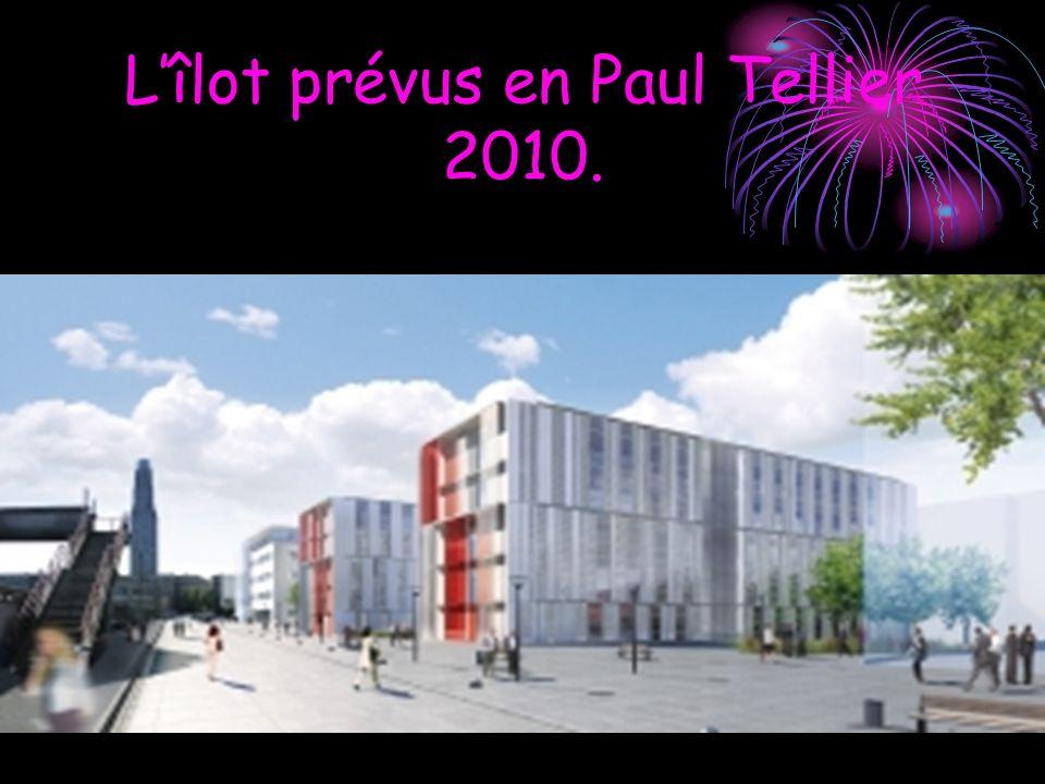 Lîlot prévus en Paul Tellier 2010.