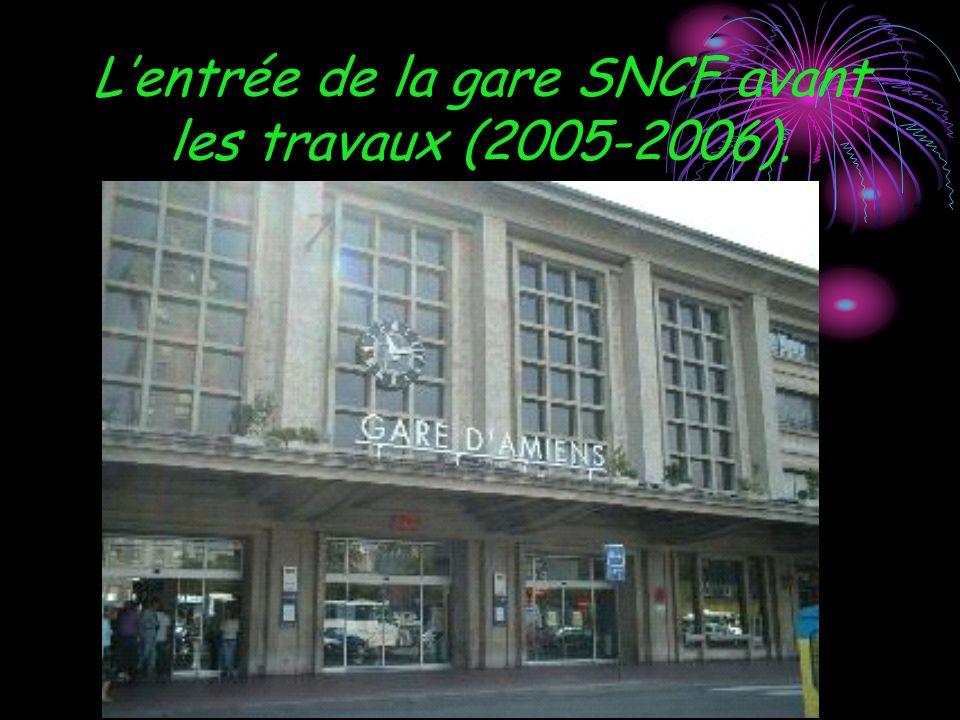 Lentrée de la gare SNCF avant les travaux (2005-2006).