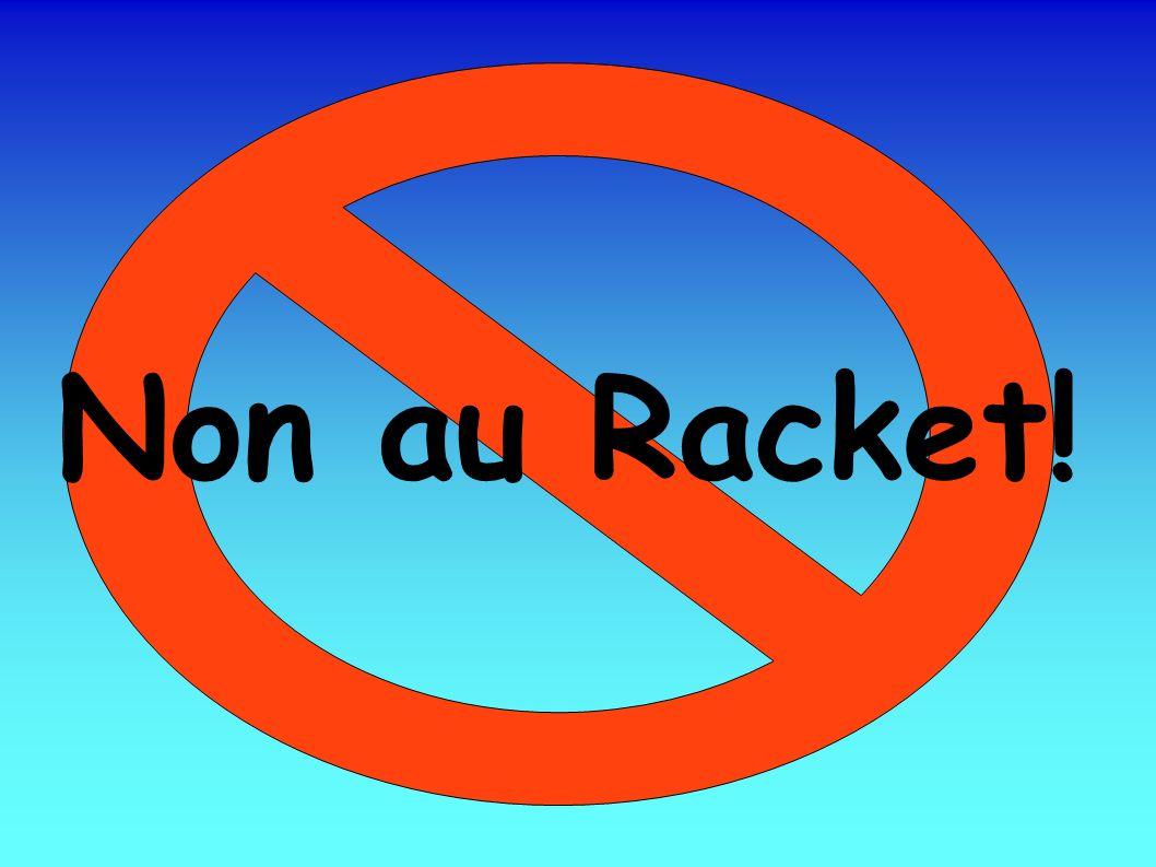 Définition: Le racket est ce que code pénal nomme « vol avec violence».