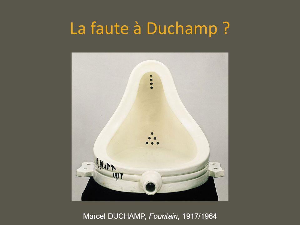 La faute à Duchamp ? Marcel DUCHAMP, Fountain, 1917/1964