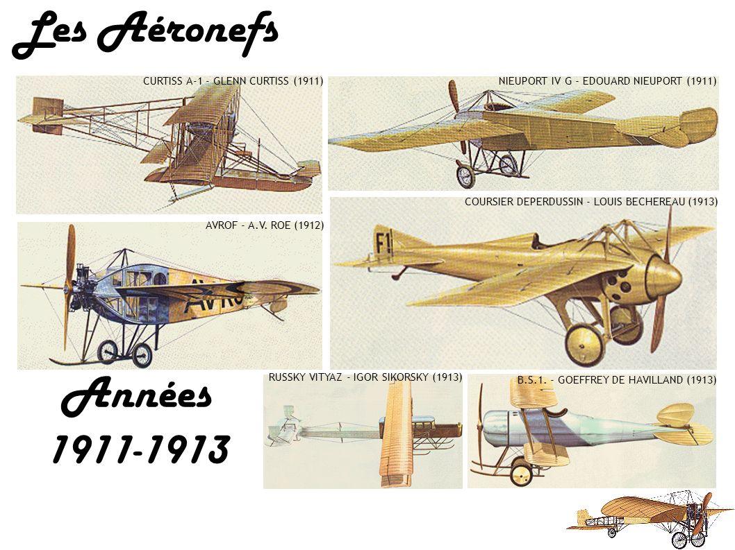 Les Aéronefs FARMAN III - HENRY FARMAN (1909) BLERIOT XI - LOUIS BLERIOT (1909) MILITARY FLYER - FRERES WRIGHT (1909) BREGUET IV - LOUIS BREGUET (1910