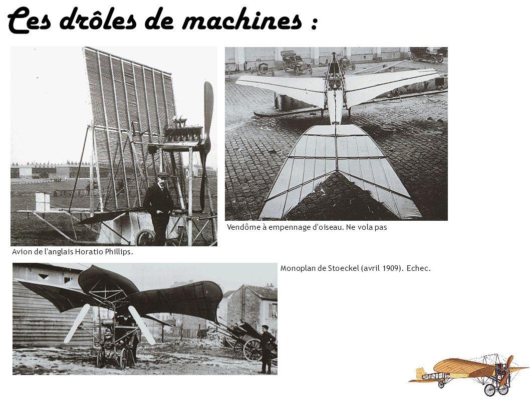 Ces drôles de machines : Ce multiplan de Roshon sera un échec. Monoplan Schreick de 1910, le Diapason fut un échec