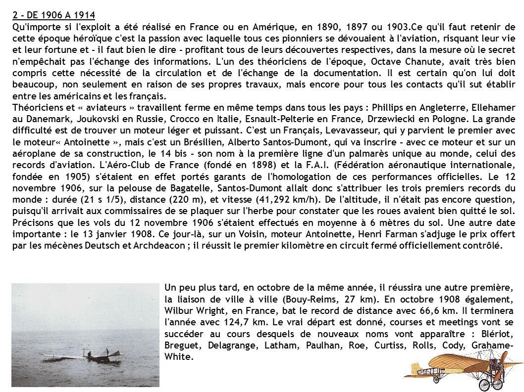 Les Aéronefs FARMAN III - HENRY FARMAN (1909) BLERIOT XI - LOUIS BLERIOT (1909) MILITARY FLYER - FRERES WRIGHT (1909) BREGUET IV - LOUIS BREGUET (1910) Années 1909 - 1910 TAUBE - IGO ETRICH (1910)