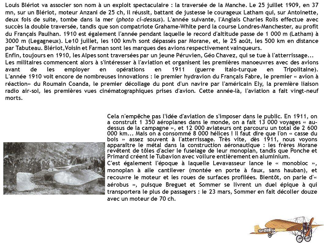 2 - DE 1906 A 1914 Qu'importe si l'exploit a été réalisé en France ou en Amérique, en 1890, 1897 ou 1903.Ce qu'il faut retenir de cette époque héroïqu