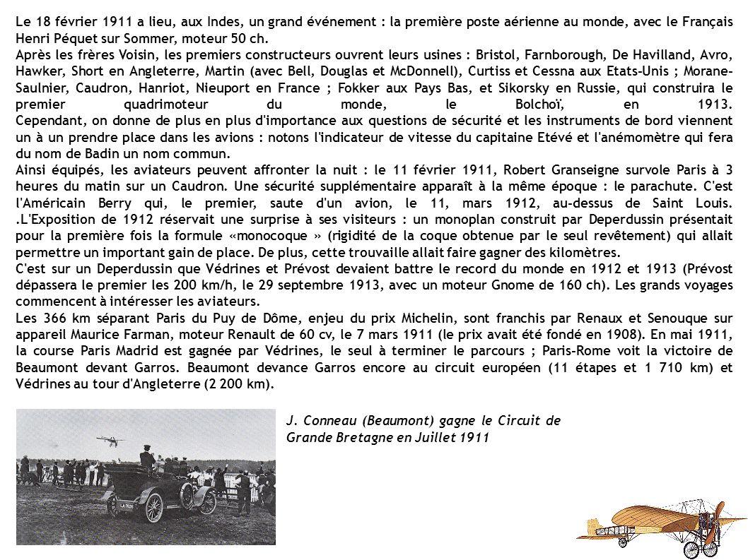 Le 18 février 1911 a lieu, aux Indes, un grand événement : la première poste aérienne au monde, avec le Français Henri Péquet sur Sommer, moteur 50 ch.