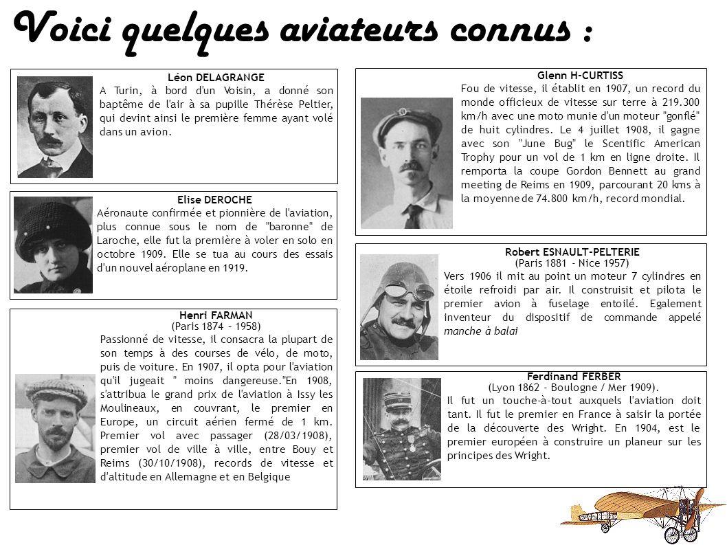 Voici quelques aviateurs connus : (Liste non exhaustive) Clément ADER (Muret 1841 - Toulouse 1925). Il mit au point un
