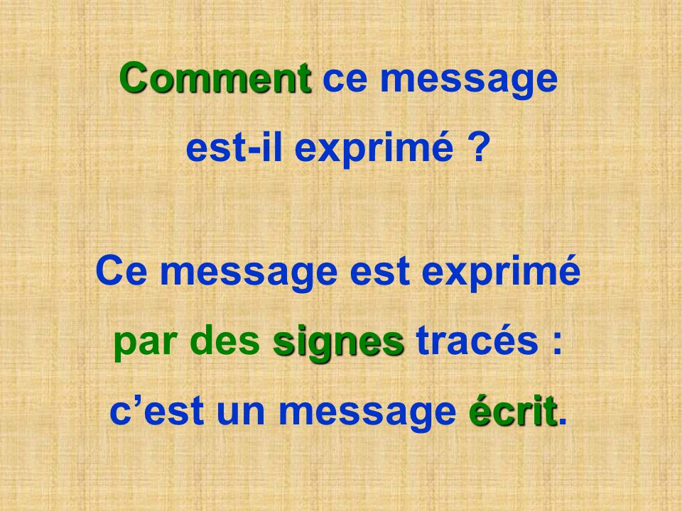 Attention .Tu vas maintenant voir un message : lis-le attentivement .