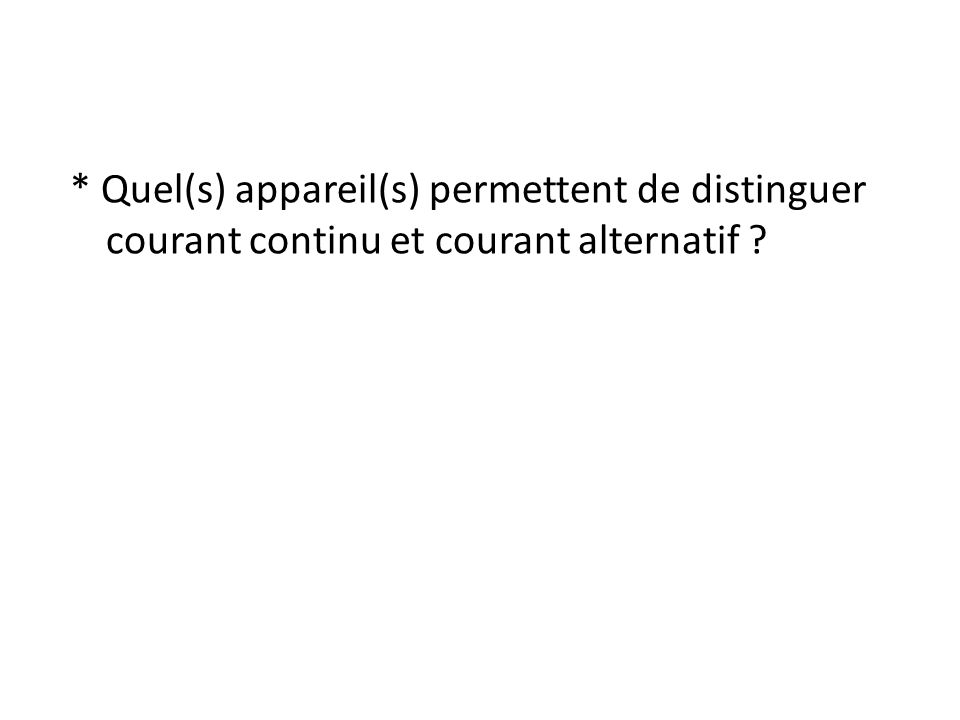 Utilisation de loscilloscope Cas du courant continu