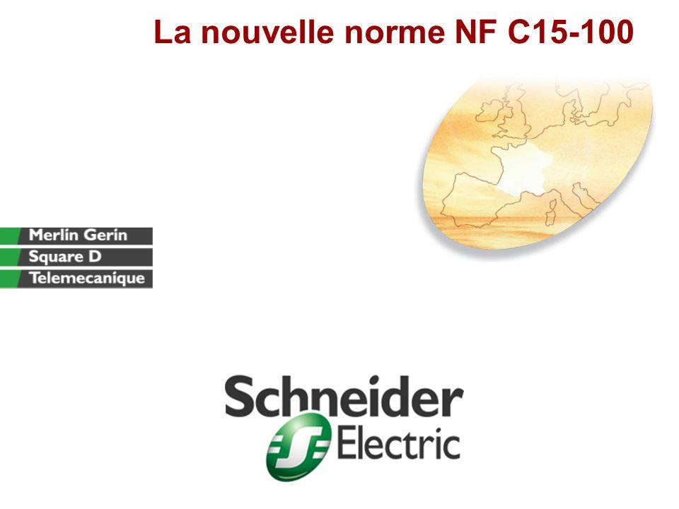 La nouvelle norme NF C15-100