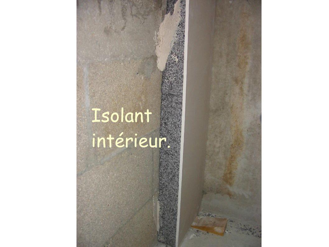Isolant intérieur.