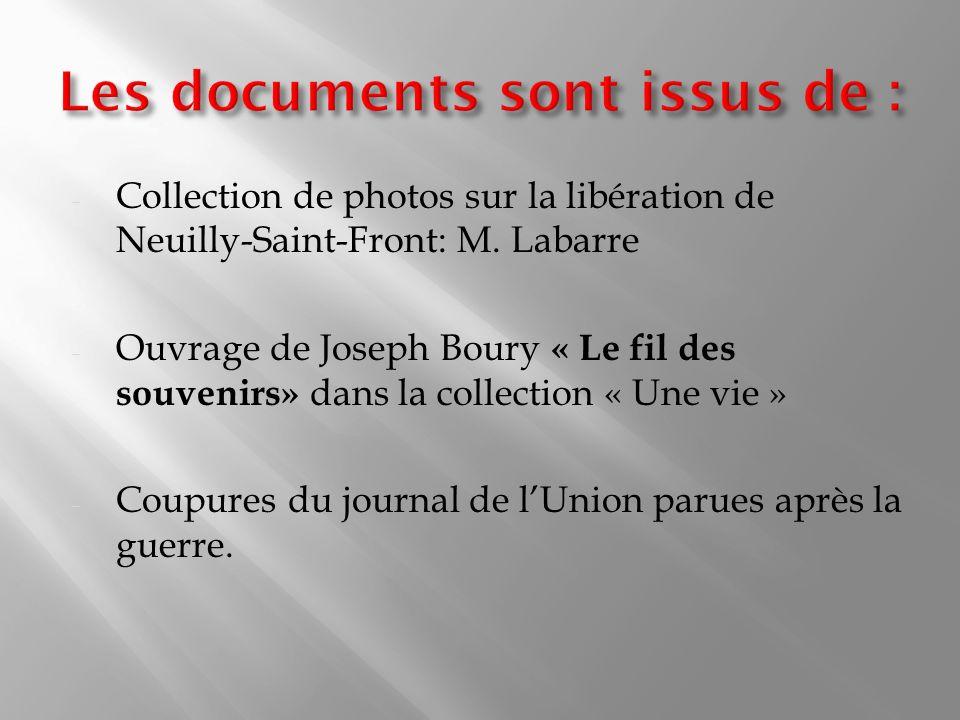 - Collection de photos sur la libération de Neuilly-Saint-Front: M.