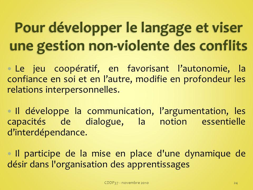 Le jeu coopératif, en favorisant lautonomie, la confiance en soi et en lautre, modifie en profondeur les relations interpersonnelles.