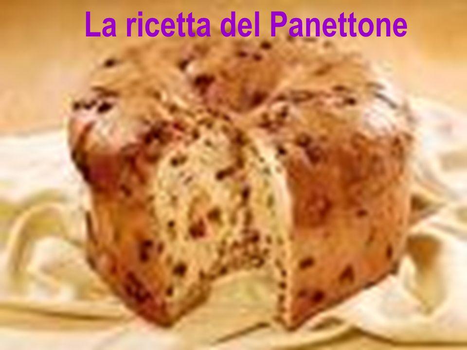 La ricetta del Panettone