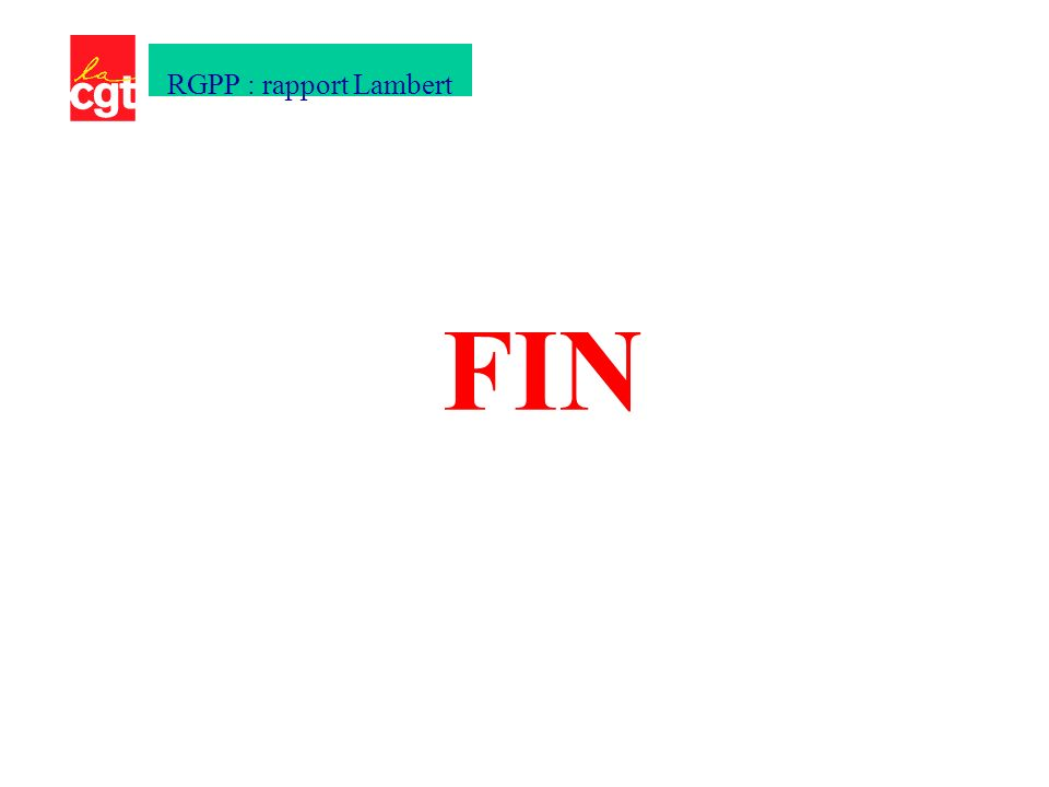 FIN RGPP : rapport Lambert