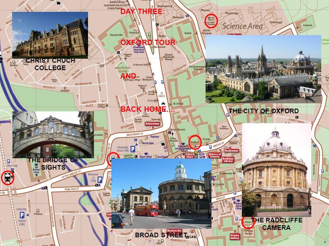 JOUR 3: BAGAGES, PROMENADE DANS OXFORD et RETOUR MATI*Petit-déjeuner en famille et départ avec les bagages pour OXFORD *Visite de Christ Church College.