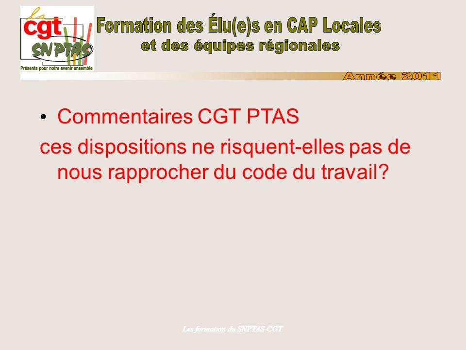 Les formation du SNPTAS-CGT Le gouvernement a introduit des amendements au projet initial: -sur les corps et cadres d emplois des infirmiers; -sur le mode de rémunération des fonctionnaires en donnant une base législative à la PFR et à la performance collective
