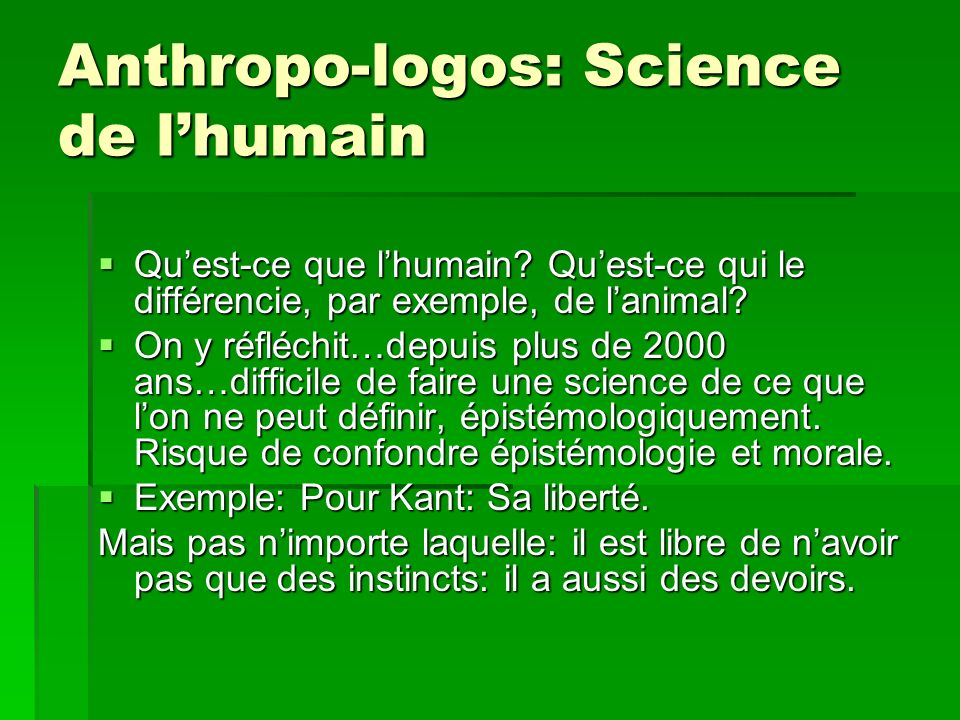 Anthropo-logos: Science de lhumain Quest-ce que lhumain.