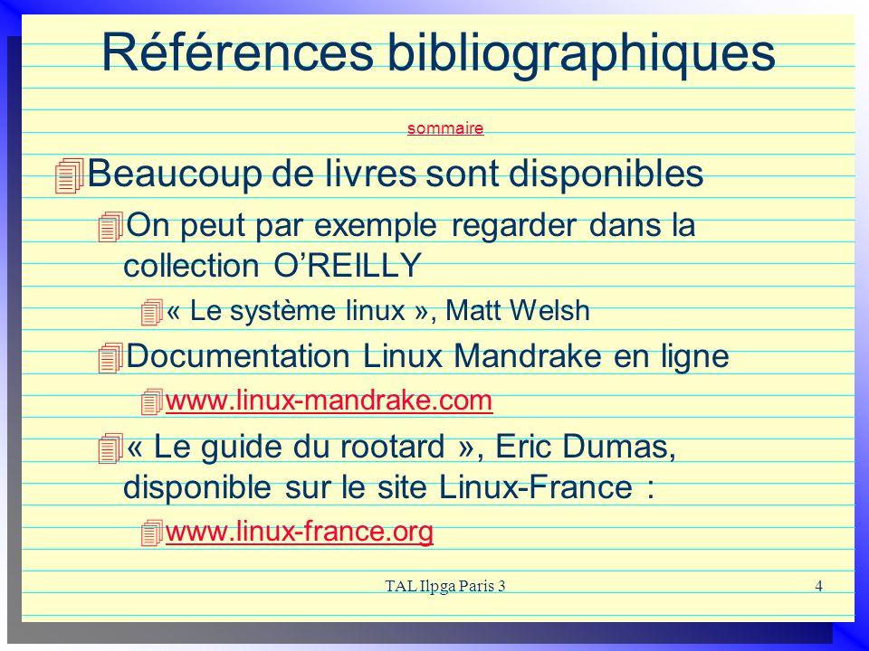 TAL Ilpga Paris 34 Références bibliographiques sommaire sommaire Beaucoup de livres sont disponibles On peut par exemple regarder dans la collection O