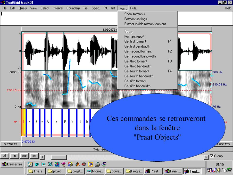 Cédric Gendrot - TAL SLOW 5 - 2003-2004 - ILPGA exercice2 : solution n Voici une des possibilités # chemin et nom des fichiers à ouvrir path$ = C:\WINDOWS\Bureau\cours_prog_praat\ file$ = path$ + track01.wav file2$= path$ + track01.TextGrid # ouverture des fichiers nommés son et grille Read from file...
