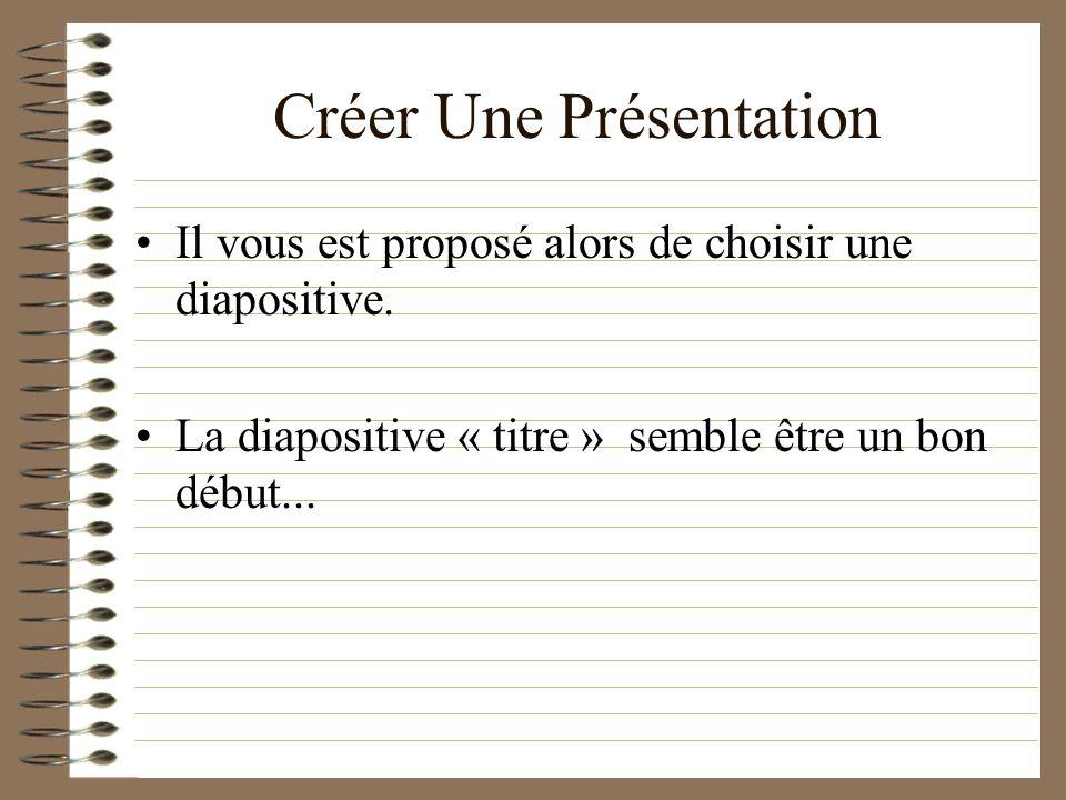 Créer une nouvelle présentation Ouvrir une présentation existante