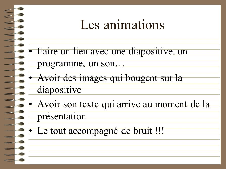 Les Animations Possibles