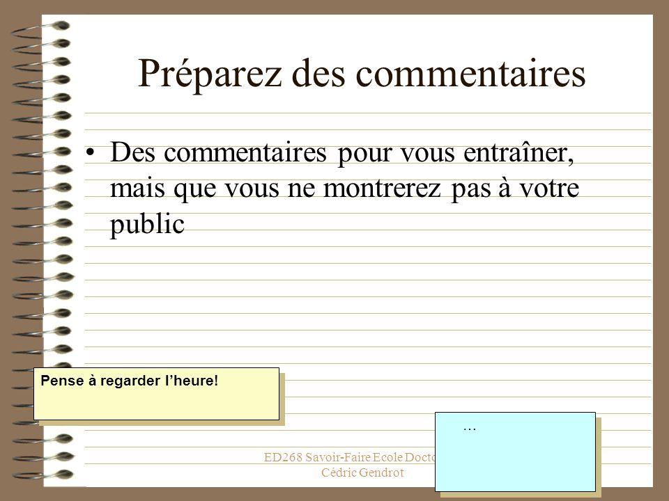 ED268 Savoir-Faire Ecole Doctorale, Cédric Gendrot Sentraîner pour le grand moment