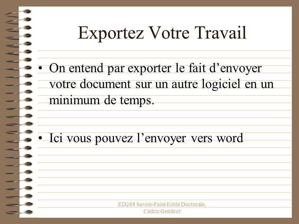 ED268 Savoir-Faire Ecole Doctorale, Cédric Gendrot Exportez Votre Travail