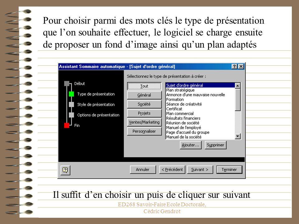 ED268 Savoir-Faire Ecole Doctorale, Cédric Gendrot Obéir docilement aux instructions en cliquant sur suivant