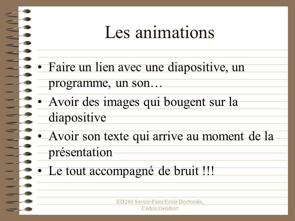 ED268 Savoir-Faire Ecole Doctorale, Cédric Gendrot Les Animations Possibles