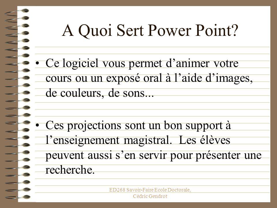 ED268 Savoir-Faire Ecole Doctorale, Cédric Gendrot Préparez des commentaires Des commentaires pour vous entraîner, mais que vous ne montrerez pas à votre public Pense à regarder lheure.