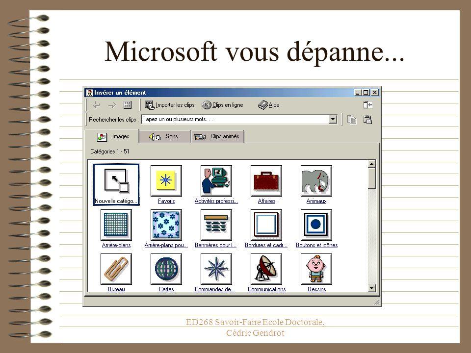 ED268 Savoir-Faire Ecole Doctorale, Cédric Gendrot Si vous avez une image allez la chercher dans à partir du fichier sinon...